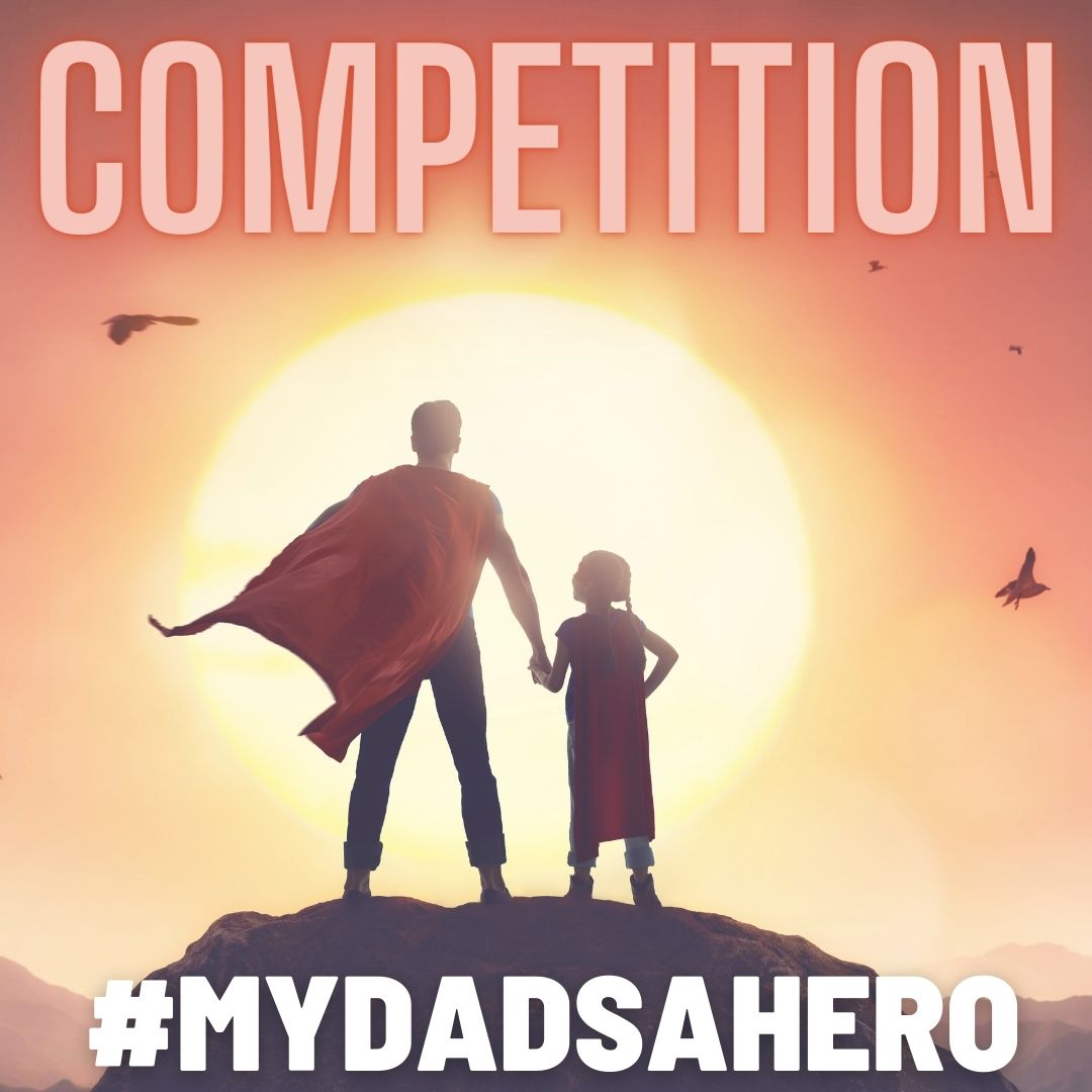 Terms and Conditions – #MyDadsaHero competition